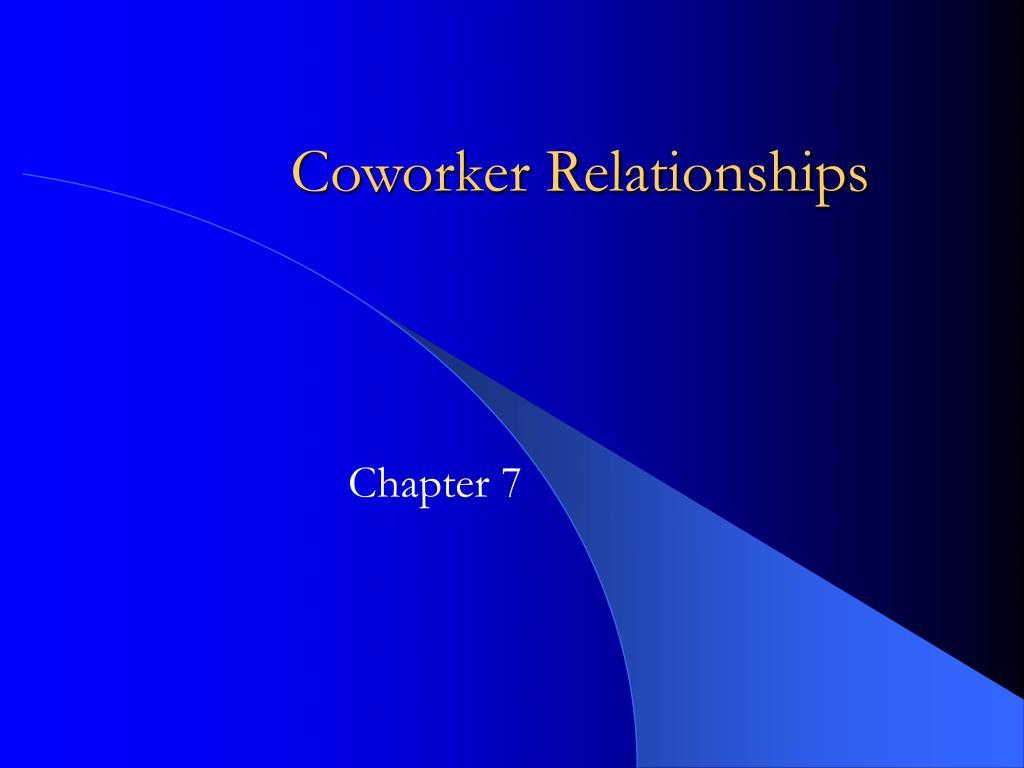 Coworker Relationships