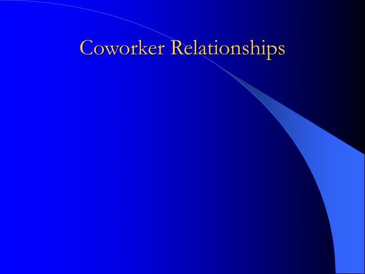 Coworker relationships2