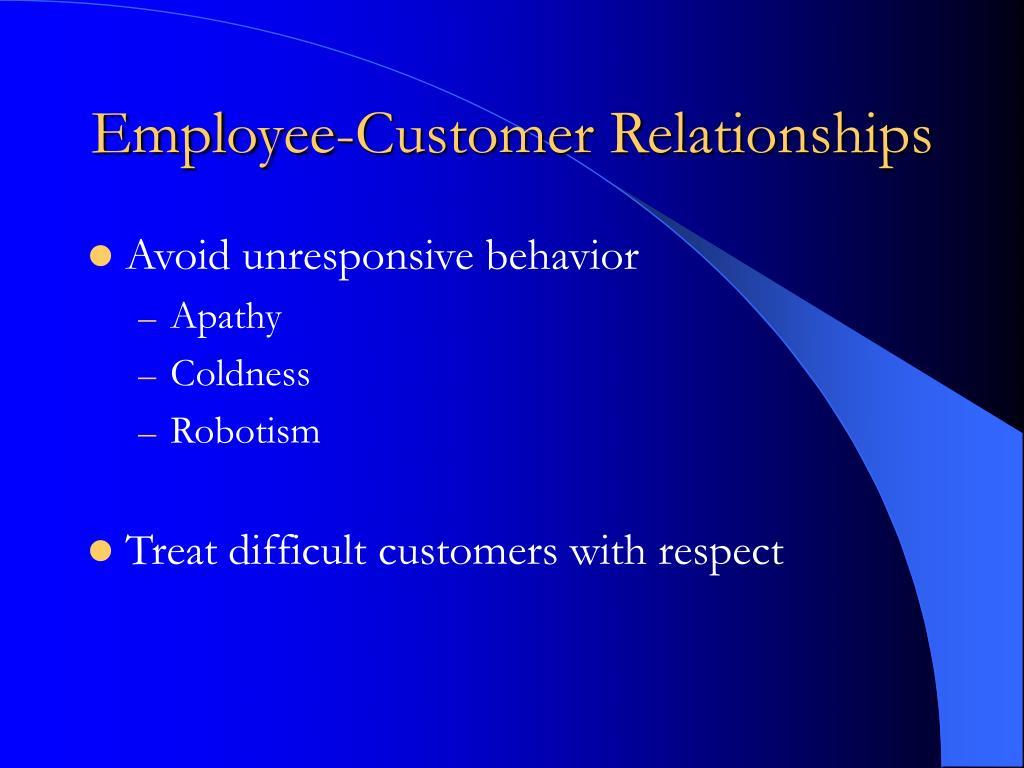 Employee-Customer Relationships