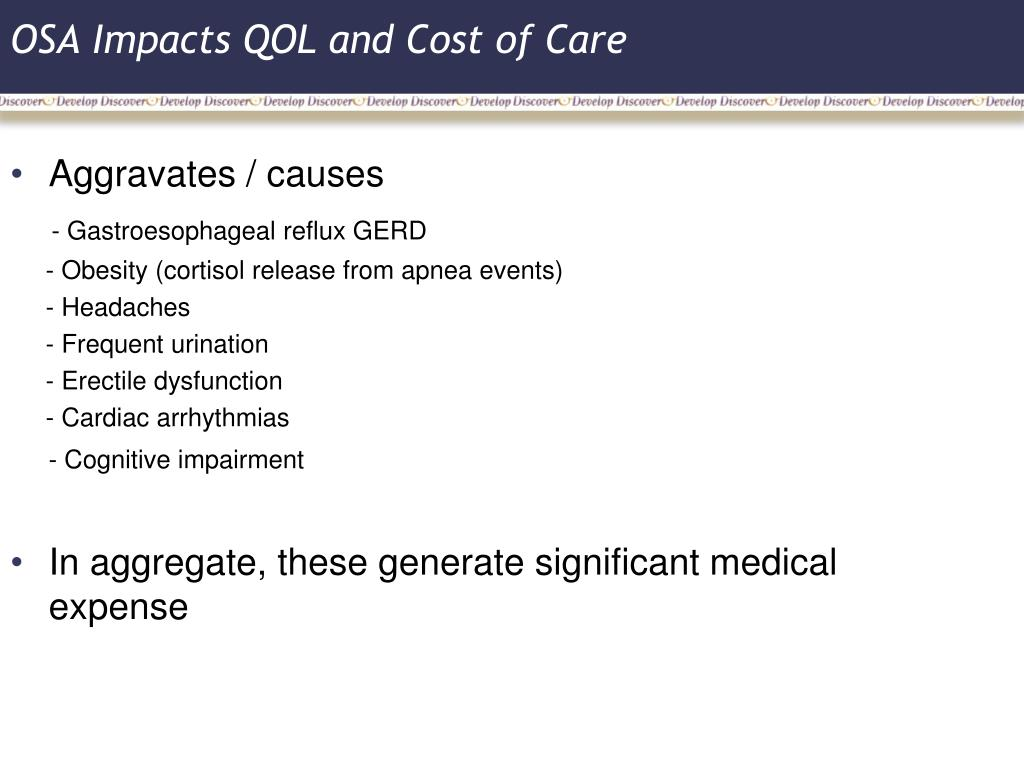 OSA Impacts QOL and Cost of Care
