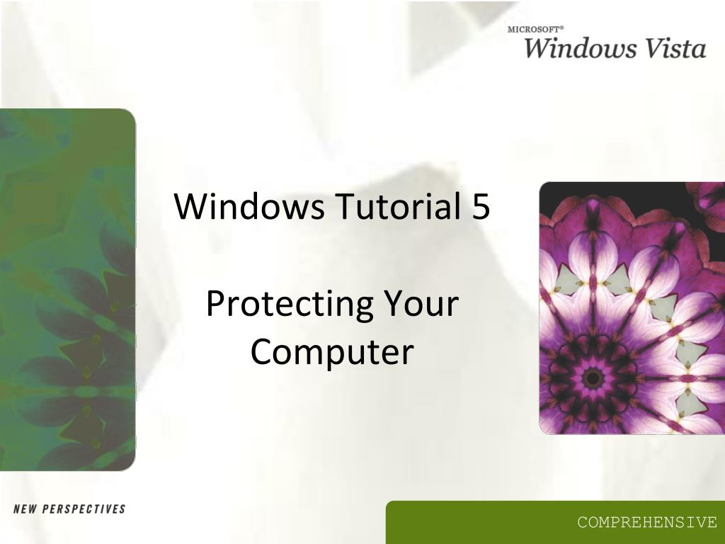 windows tutorial 5 protecting your computer l.