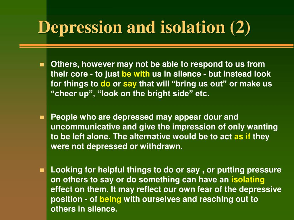 Depression and isolation (2)