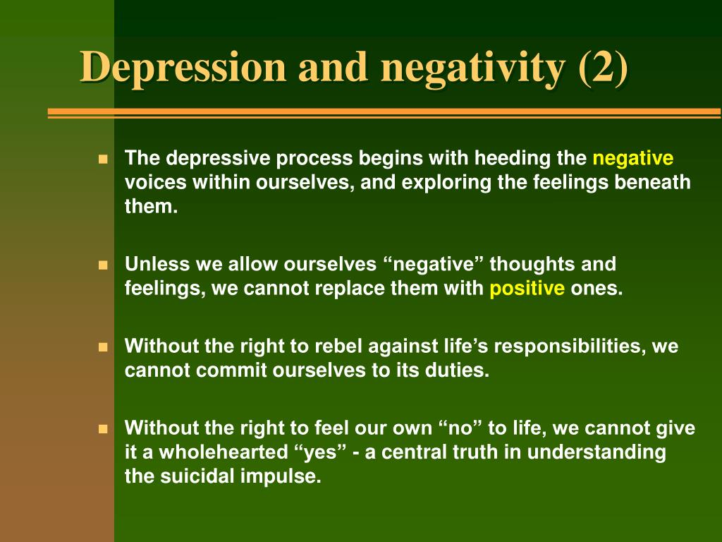 Depression and negativity (2)