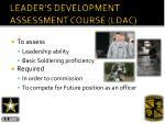 leader s development assessment course ldac