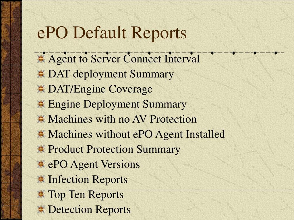 ePO Default Reports