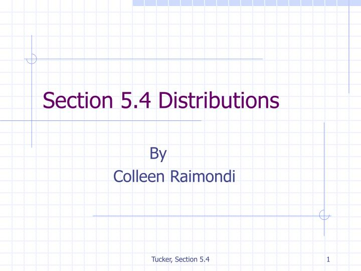 Section 5 4 distributions