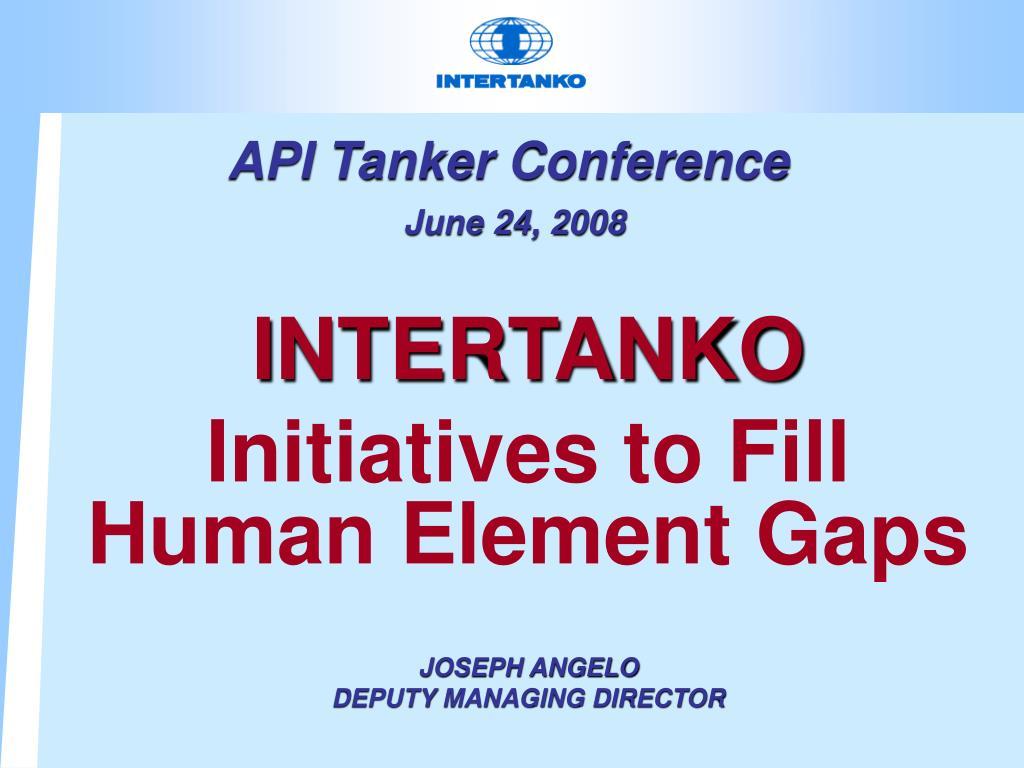 api tanker conference june 24 2008 l.