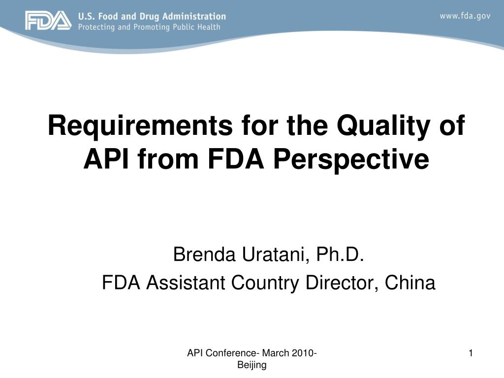 requirements for the quality of api from fda perspective l.