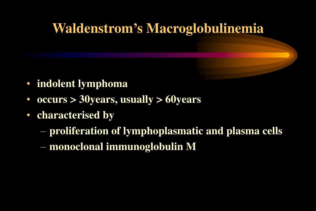 waldenstrom s macroglobulinemia l.