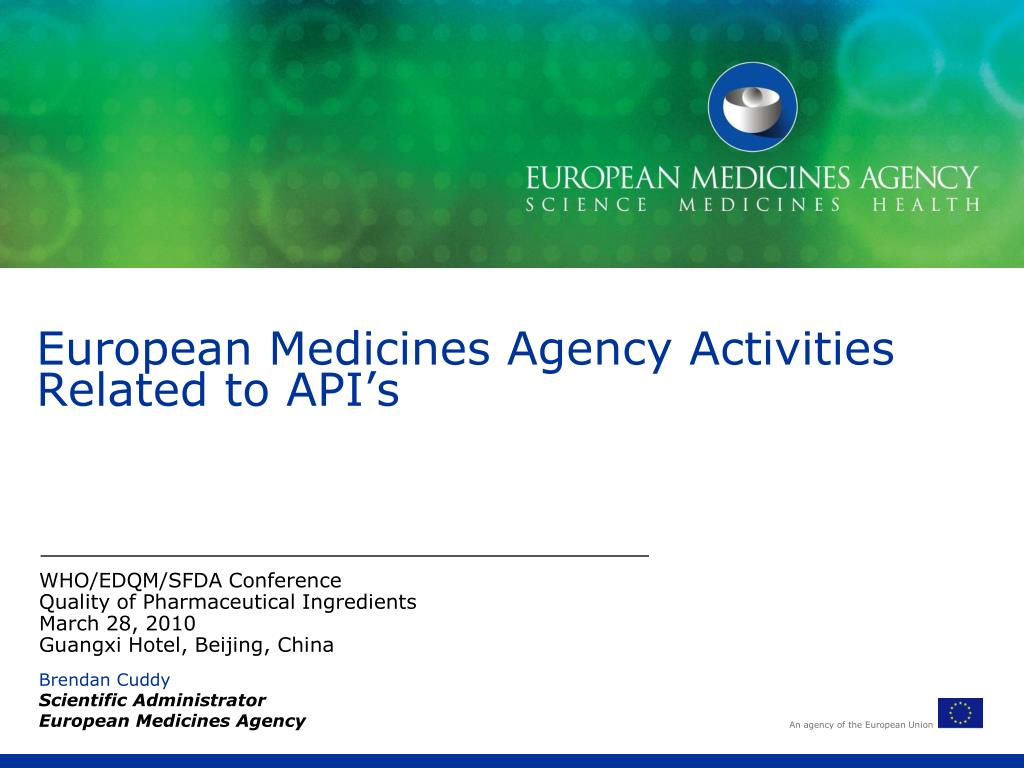european medicines agency activities related to api s l.