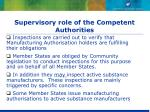 supervisory role of the competent authorities