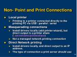 non point and print connections