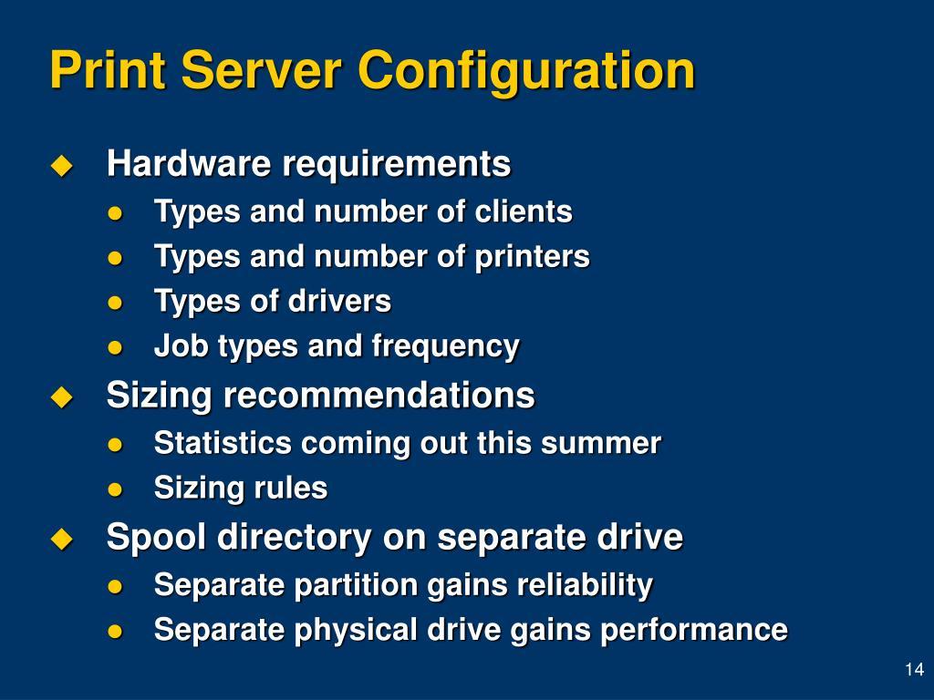 Print Server Configuration