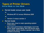 types of printer drivers kernel mode vs user mode