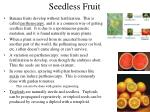 seedless fruit