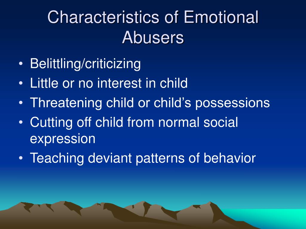 Characteristics of Emotional Abusers