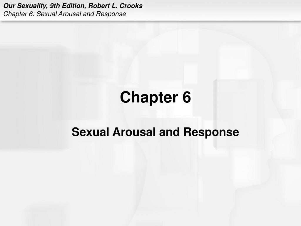 chapter 6 sexual arousal and response l.