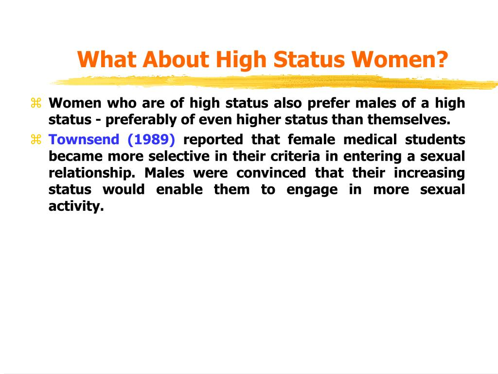 What About High Status Women?