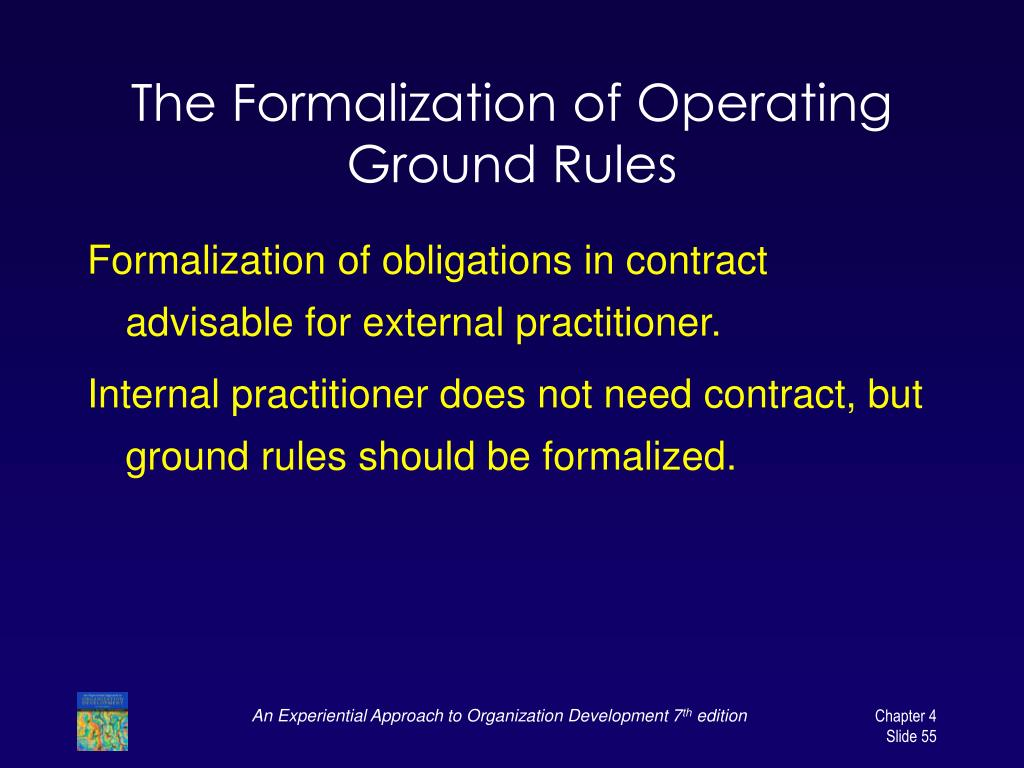 The Formalization of Operating Ground Rules