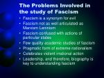 the problems involved in the study of fascism