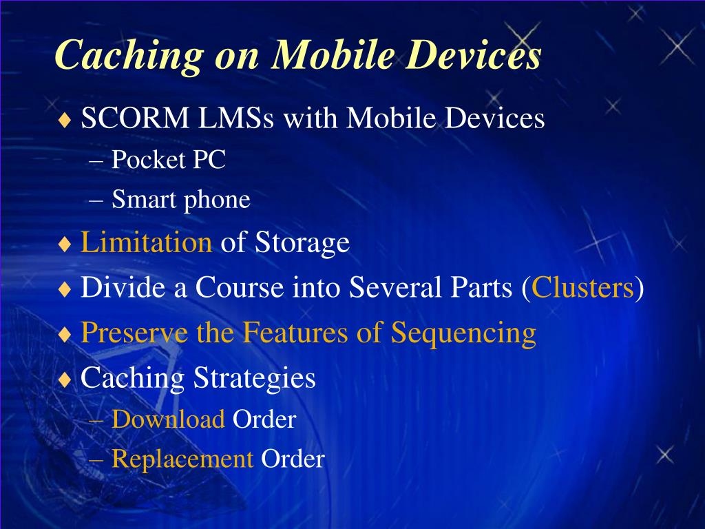 Caching on Mobile Devices