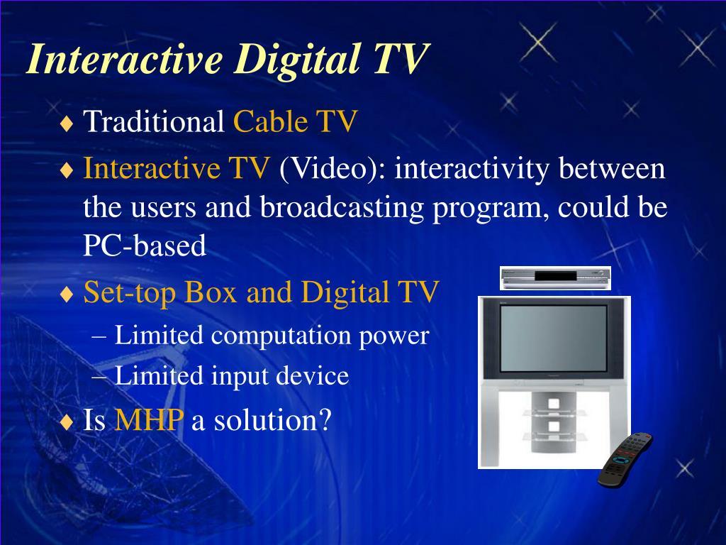 Interactive Digital TV