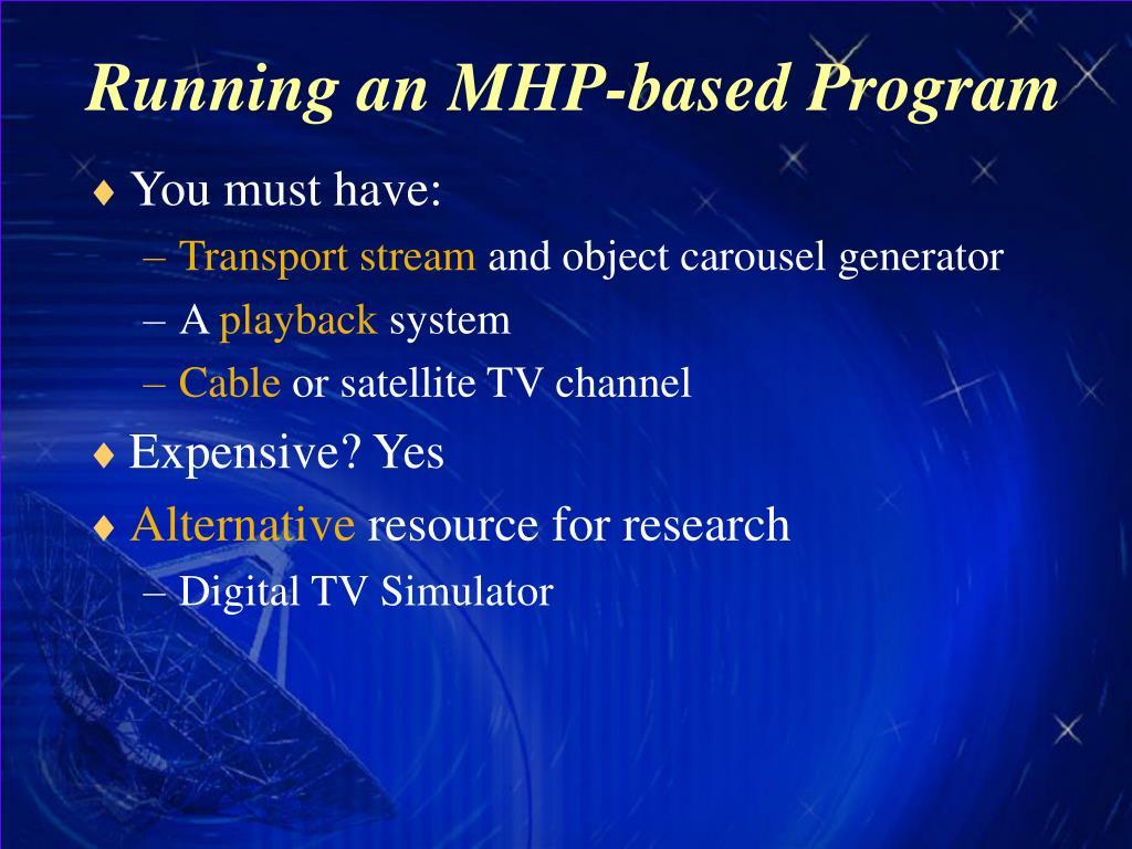 Running an MHP-based Program