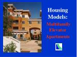 housing models multifamily elevator apartments