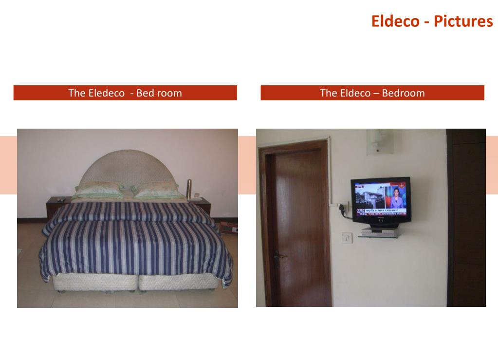 Eldeco - Pictures