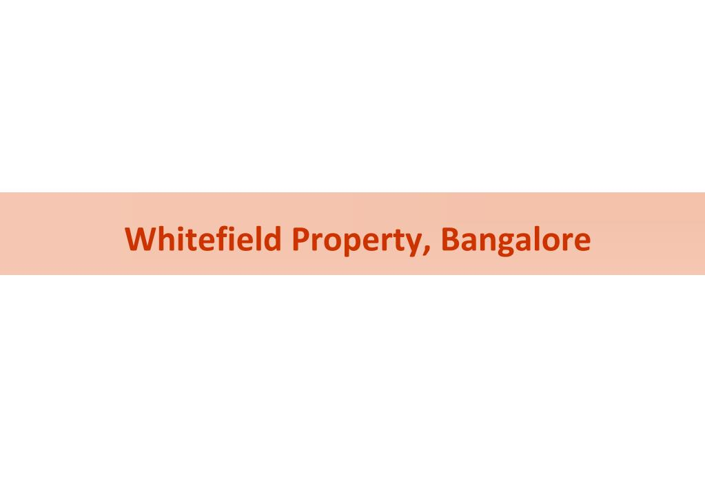Whitefield Property, Bangalore