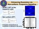enhancing resolution via non uniform frequency sampling