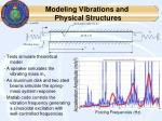 modeling vibrations and physical structures