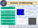 summary 2 d methodology