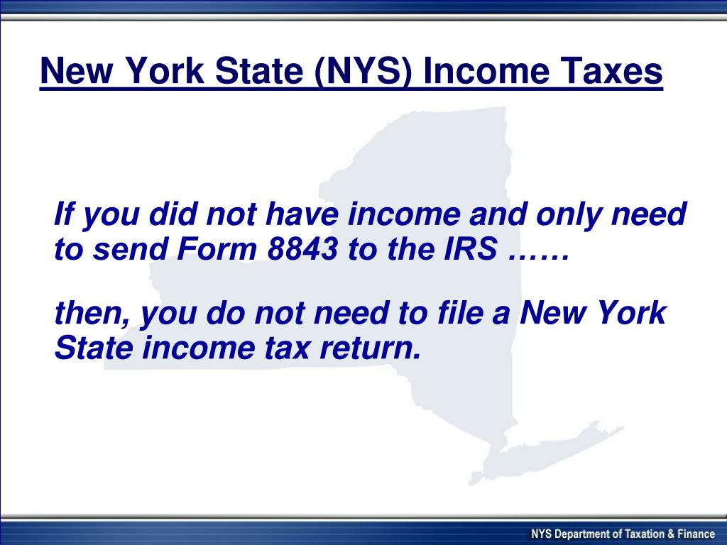 New York State (NYS) Income Taxes