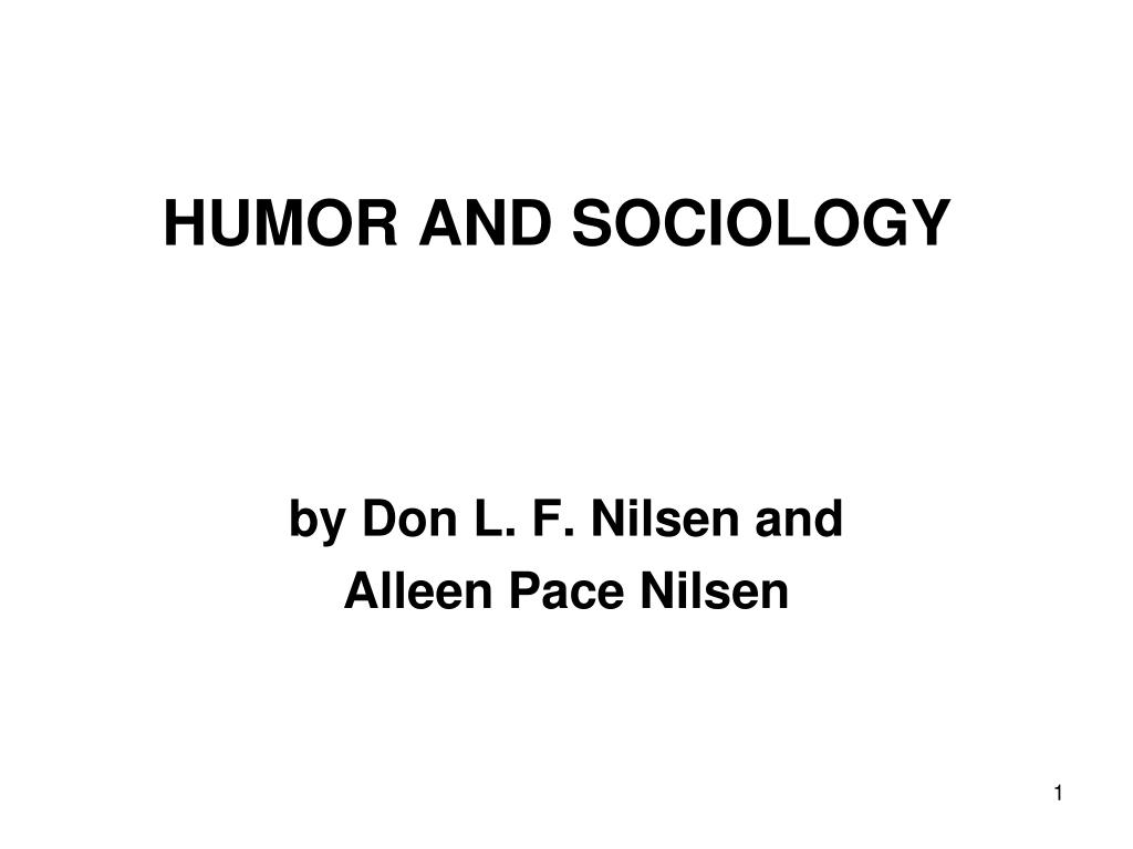 humor and sociology l.
