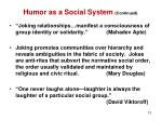 humor as a social system continued