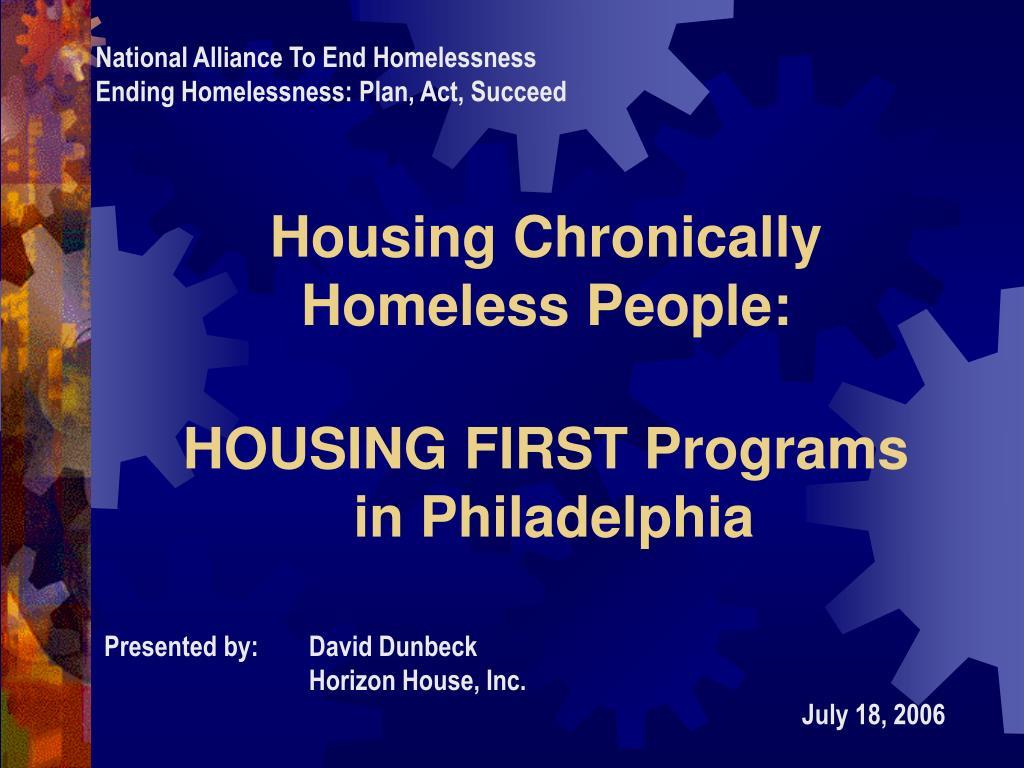 housing chronically homeless people housing first programs in philadelphia l.