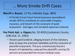 more smoke drift cases