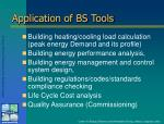 application of bs tools