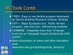 bs tools contd