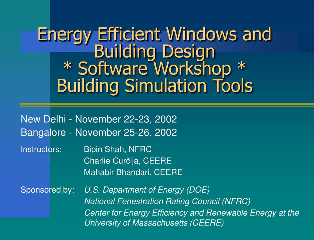 energy efficient windows and building design software workshop building simulation tools l.