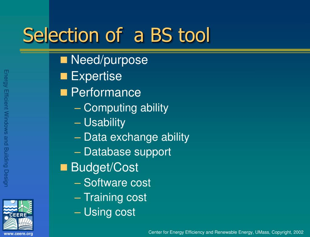 Selection of  a BS tool