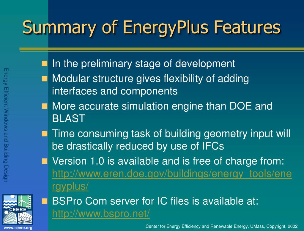 Summary of EnergyPlus Features