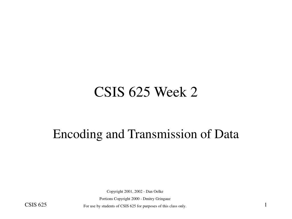 csis 625 week 2 l.