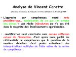 analyse de vincent carette chercheur en sciences de l ducation l universit libre de bruxelles 2008