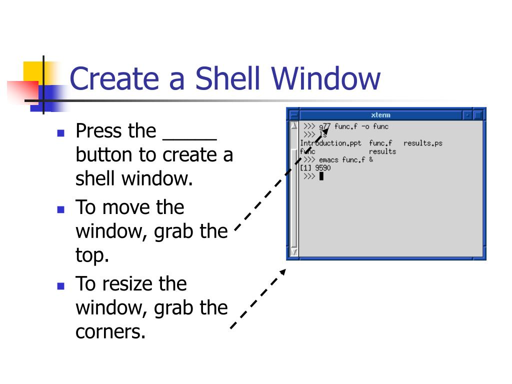 Create a Shell Window