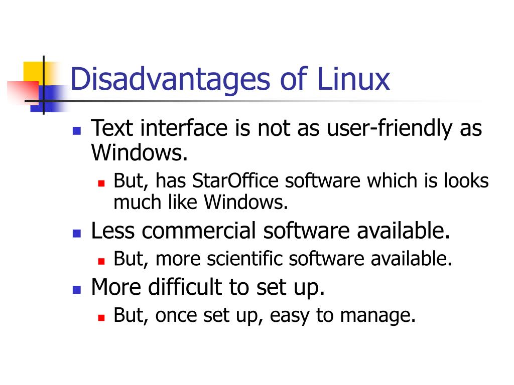 Disadvantages of Linux