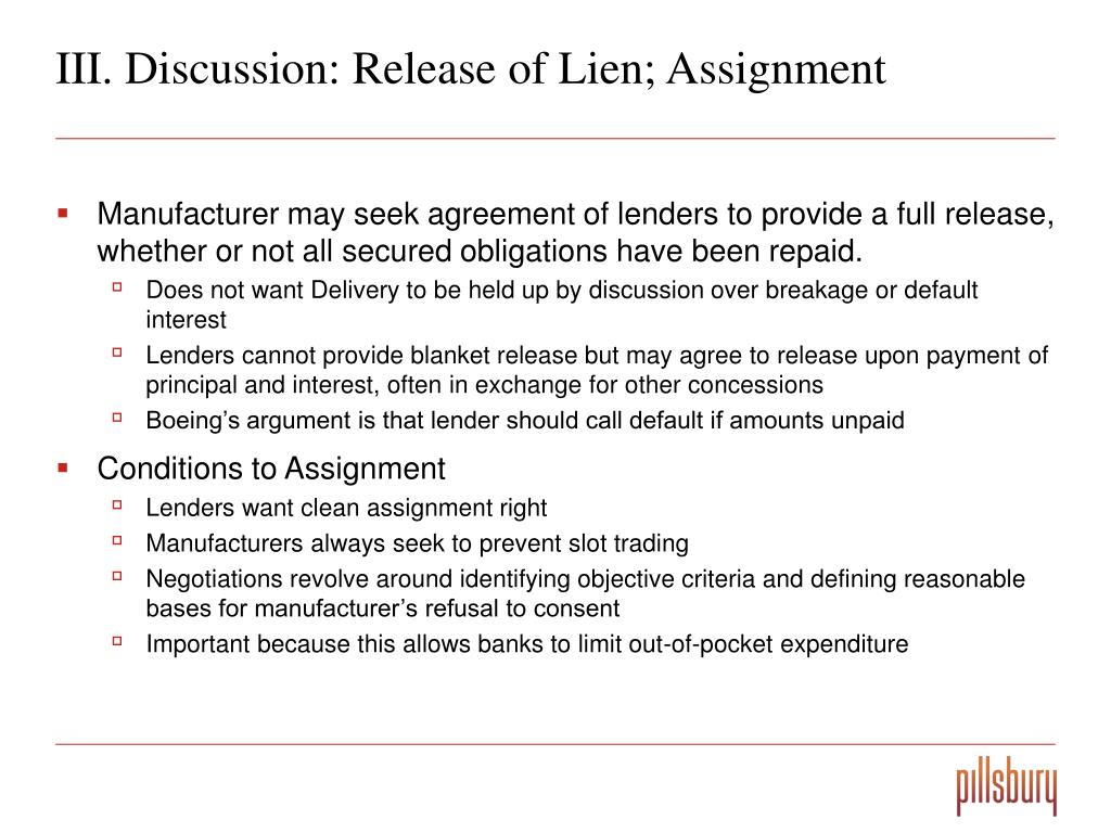 III. Discussion: Release of Lien; Assignment