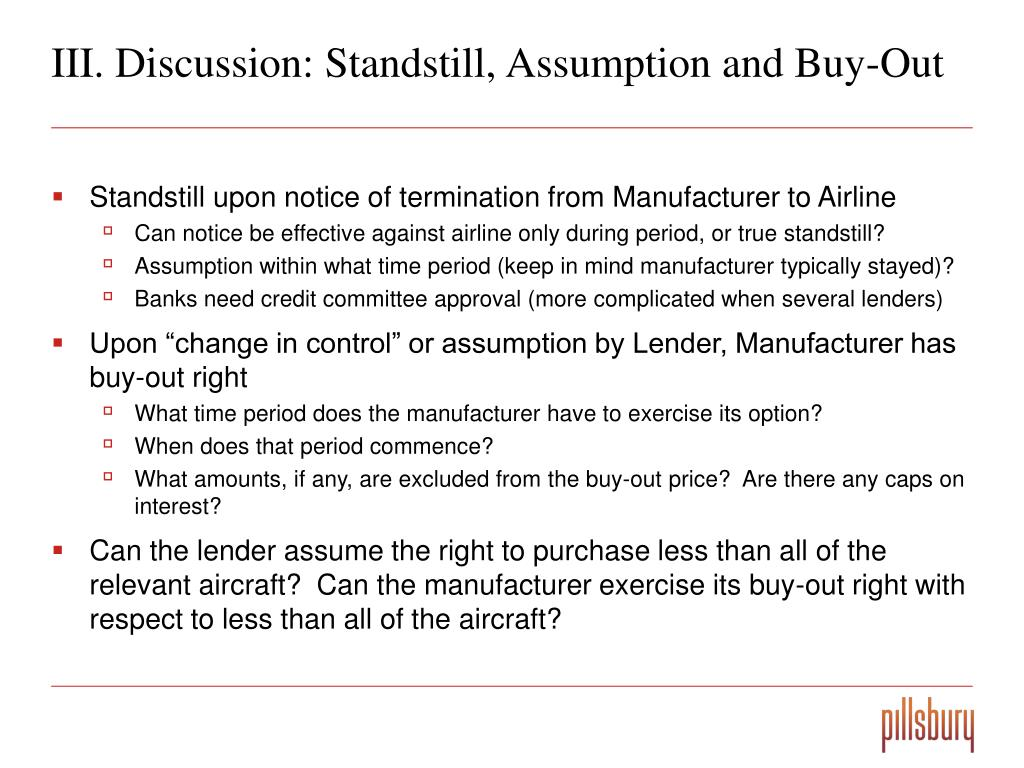 III. Discussion: Standstill, Assumption and Buy-Out
