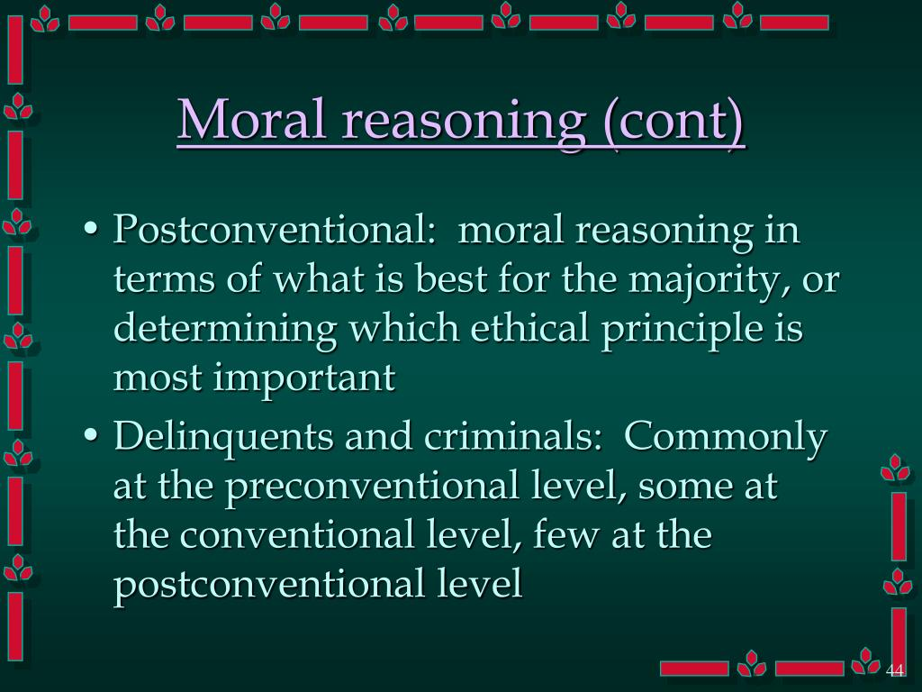 Moral reasoning (cont)